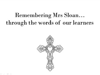 A Tribute to Mrs Sloan
